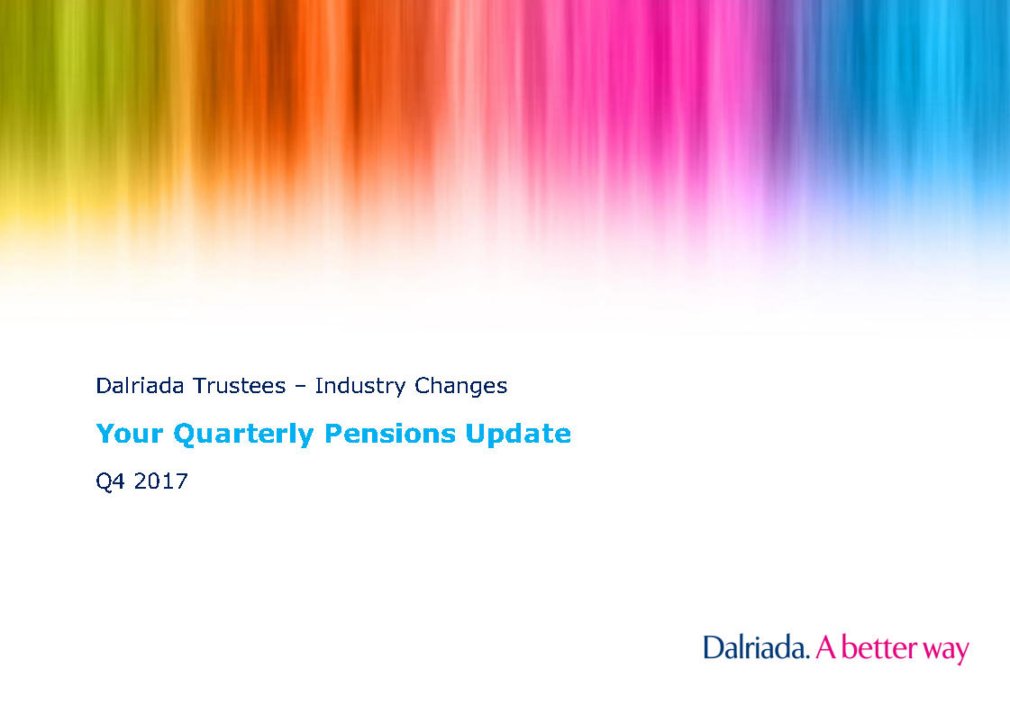 Dalriada Quarterly Pensions Update – Q4 2017